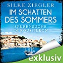 Im Schatten des Sommers: Spurensuche im Roussillon (Roussillon-Krimis) Audiobook by Silke Ziegler Narrated by Sophie Rogall