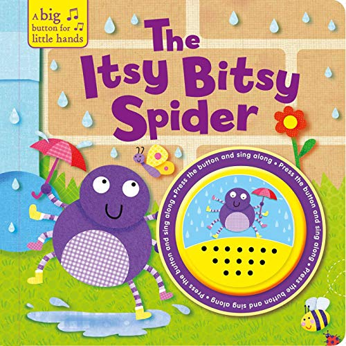 - The Itsy Bitsy Spider (A Big Button for Little Hands Sound Book)