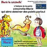 L'histoire de la petite coccinelle Marie qui aime dessiner des points partout | Wolfgang Wilhelm