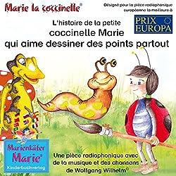 L'histoire de la petite coccinelle Marie qui aime dessiner des points partout