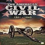 The American Civil War: 1861-1865    Go Entertain