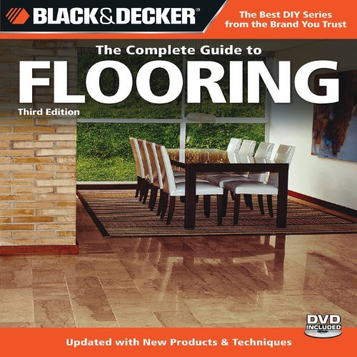 Read Online By Editors of CPi - Black & Decker: The Complete Guide to Flooring (Black & Decker Complete Guide To...) (3 Pap/DVD) (7.2.2010) pdf epub