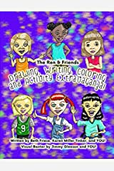 The Ren & Friends Drawing, Writing, Coloring, and Activity Extravaganza! Paperback