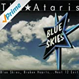 Blue Skies, Broken Hearts, Next 12 Exits