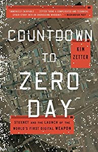 Countdown To Zero Day Stuxnet And The Book By Kim Zetter
