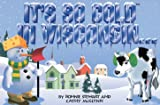 It's So Cold in Wisconsin..., Bonnie Stewart and Cathy McGlynn, 0911493204