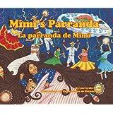 Mimi' s Parranda / La Parranda De Mimi (Spanish and English Edition)