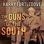 The Guns of the South | Harry Turtledove