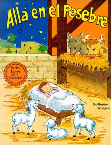 Alla en el Pesebre (Libros Para Colorear) (Spanish Edition)