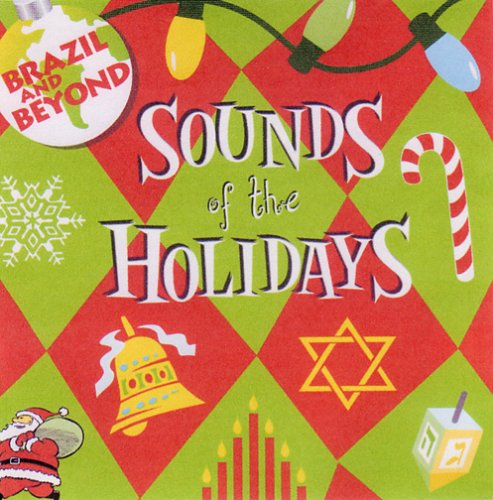 Sounds Of The Holidays by Brazil and Beyond