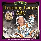 Picture Me Learning Letters A, B, C, Deborah D'Andrea, 1571515828