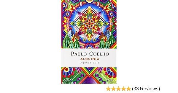 Alquimia: Agenda 2015 Paulo Coelho (Spanish Edition): Paulo ...