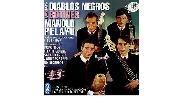 Manolo Los Diablos Negros / Los Botines / Pelayo - Todas Sus Grabaciones (1963-1964) - Amazon.com Music
