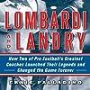 Lombardi and Landry
