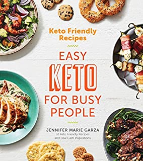 Book Cover: Keto Friendly Recipes: Easy Keto for Busy People