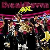 Break Down/Break your name/Summer Revolution