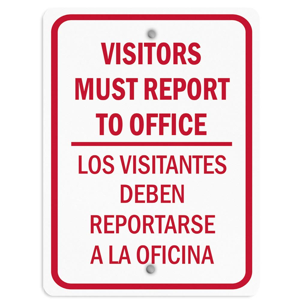 Weatherproof Metal Sign Multiple Sizes Visitors Must Report Office Visitantes Reportarse A La Oficina 18INx24IN Vertical Street Signs Set of 10