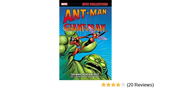 ANT-MAN GIANT-MAN EPIC COLLECTION MAN IN THE ANT HILL GRAPHIC NOVEL 448 Pages