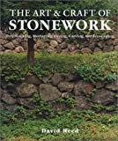 The Art and Craft of Stonework, David Reed, 1579902189