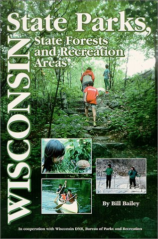 Wisconsin State Parks: A Complete Recreation