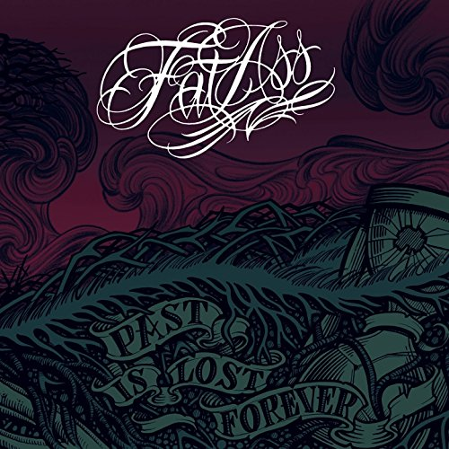 Fat Ass-Past Is Lost Forever-CD-FLAC-2016-CATARACT Download