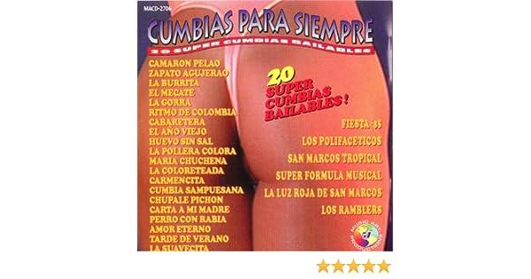 Various Artists, Fiesta 85, Los Polifaceticos, San Marcos Tropical, Super Formula Musical, La Luz Roja de San Marcos, Los Ramblers - Cumbias Para Siempre: ...
