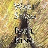 Warp Spasm, Basil King, 1881471543