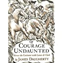 Of Courage Undaunted: Across the Continent with Lewis & Clark