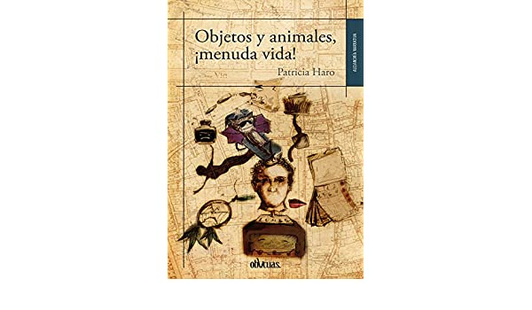 Objetos y animales, ¡menuda vida! (Spanish Edition) - Kindle ...