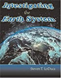 Investigating the Earth System 9780757510519