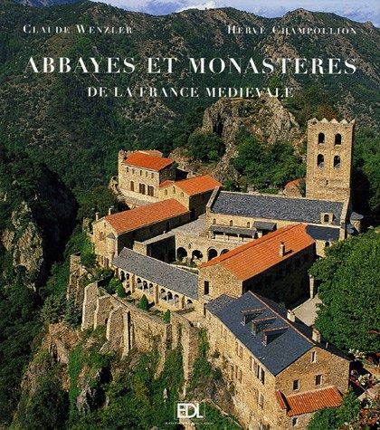 Abbayes et monastères : De la France médiévale