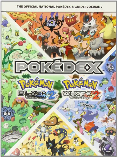 Pokemon Black Version 2 & Pokemon White Version 2 Volume 2: The Official National Pokedex & Guide (Pokemon White Guide)