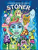 Stoner Coloring Book for Adults: The Stoner's