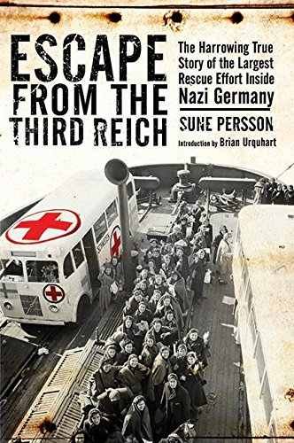 Escape from the Third Reich: The Harrowing True Story of the Largest Rescue Effort Inside Nazi Germany ebook