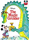 Walt Disney Productions presents The Magic grinder (Disney's wonderful world of reading)