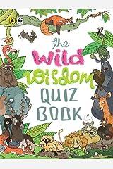 The Wild Wisdom Quiz Book Kindle Edition