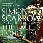 The Eagle's Conquest: Eagles of the Empire, Book 2 | Simon Scarrow