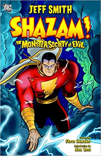 Amazon.com  Shazam!  The Monster Society of Evil (9781401209742)  Jeff  Smith c76f30925dc