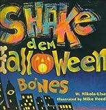 Shake Dem Halloween Bones, W. Nikola-Lisa, 0395730953