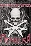 Metallica: Nothing Else Matters: The Gra...