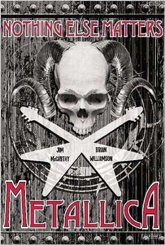 Metallica: Nothing Else Matters: The Graphic Novel: Amazon.es: Mccarthy, Jim, Williamson, Brian: Libros en idiomas extranjeros
