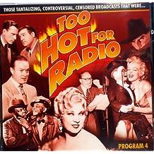 Too Hot for Radio: Program 5