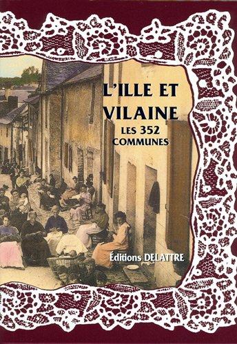L'Ille et Vilaine, les 352 communes