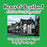 Heart O' Scotland-A Kid's Guide To Pitlochry, Scotland