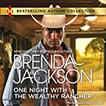 One Night with the Wealthy Rancher | Brenda Jackson