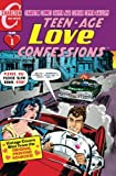 img - for Teen-Age Love Confessions Volume One: Charlton Comics Silver Age Classic Cover Gallery (Volume 1) book / textbook / text book