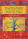 Tapestry Weaving, Kirsten Glasbrook, 0855329386