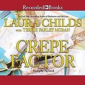 Crepe Factor | Laura Childs, Terrie Farley Moran