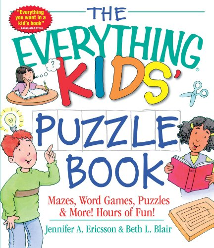 The Everything Kids' Puzzle Book: Mazes, Word Games, Puzzles & More! Hours of Fun! Crossword Puzzle Books For Kids