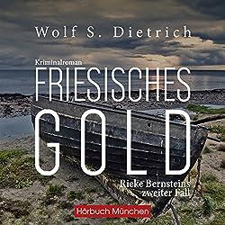 Friesisches Gold (Kommissarin Bernstein 2)